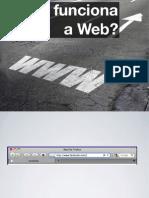 Como Funciona a Web
