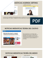 Noticias Mediáticas Agenda Setting (TEORÍAS DE LA COMUNICACIÓN)