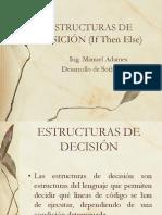 Clase 4 Estructuras de Desición if Then Else