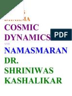Stress Dharma Cosmic Dynamics and Namasmaran Dr. Shriniwas Kashalikar