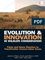 Evolution and Innovation in Wildlife Conservation Parks and Game Ranches to Transfrontier Conservation Areas
