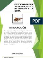 ANALISIS Y SUSTENTACION JURIDICA DEL ARTÍCULO 37°INCISO A, B, C Y D para estudiar.