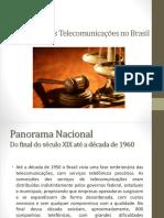 Evolução Das Telecomunicações No Brasil
