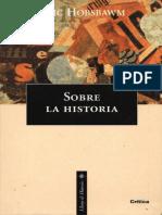 Eric J. Hobsbawm - Sobre la Historia.pdf