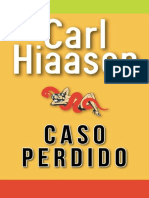 Caso Perdido - Carl Hiaasen