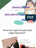 Kenali dan cegah Penyakit darah tinggi (Hipertensi.pptx