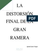 La Distorcion Final de La Gran Ramera.