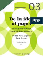 De La Idea Al Papel - Ivonne Perez Esquivel, Rene Roquet