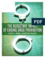 The Budgetary Impact of Ending Drug Prohibition, Cato White Paper No. 30