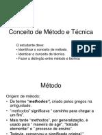 Conceito de Método e Técnica.ppt