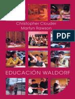 Educacion Waldorf - Christopher Clouder & Martyn Rawson