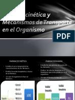 Farmacocinética y Mecanismos de Transporte en El Organismo