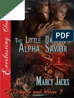 Marcy Jacks - Dragones y Lobos 09 - El Salvador Alfa del Pequeño Dragón