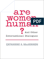 Are Women Human__ and Other International Dialogues - Catharine a. MacKinnon