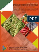 Statistik Harga Produsen Pertanian Subsektor Tanaman Pangan, Hortikultura Dan Tanaman Perkebunan Rakyat 2017