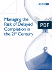 CIOB research - Managing the Risk of Delayed Completion in the 21st century.pdf
