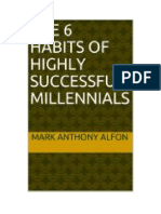 The 6 Habits of Highly Successful Millennials