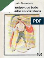 Benavente, Jacinto - El Principe Que Todo Lo Aprendio en Los Libros [13576] (r1.0)