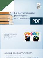 La Comunicación Patológica