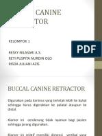 Buccal Canine Retractor