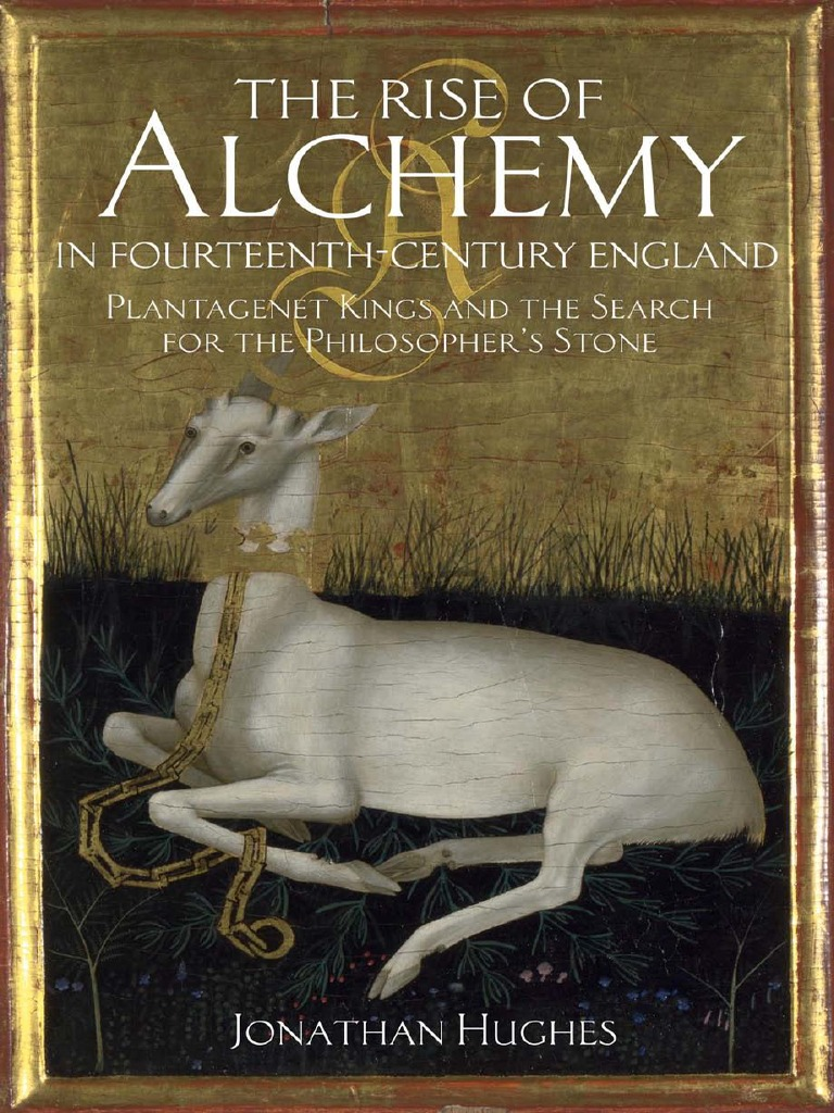 263a51bbc4eb Hughes Jonathan the Rise of Alchemy in Fourteenth-century England ...