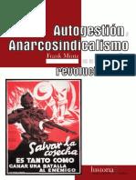 [TdS] - Mintz, Frank - (2006) - Autogestión y Anarcosindicalismo en la España revolucionaria.pdf