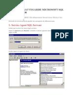 Planifier Sauvegarde Microsoft SQL Serveur 2008