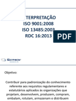 Interpretação ISO 9001 2008 ISO 13485 2003 e RDC 16 2013