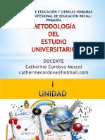 1. Metodología Del Estudio Universitario