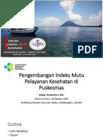 FIT III IAKMI - Pengembangan Indeks Mutu Pelayanan Kesehatan Di Puskesmas