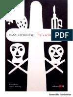 País Sem Chapéu - Dany Laferrière (Pt 1)