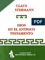 WESTERMANN C. - Dios en El Antiguo Testamento. Esbozo de Una Teología Bíblica - Ega 1993