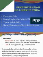 1 & 2  PENGERTIAN & RUANG LINGKUP   ETIKA 24 Mrt 18.ppt