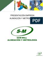 Presentacion Empresa Saw-mill Alineacion y Metrologia Spa
