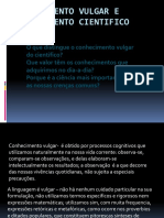 conhecimentovulgareconhecimentocientifico-110512134818-phpapp01