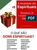 A Atualidade dos Dons Espirituais