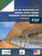 Eduardo Fernández Camacho_Aumento de Rendimiento en Plantas Termo-Solares mediante Control Predictivo.pdf