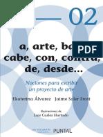 A, Arte, Bajo, Cabe, Con, Contra, De, Desde - Ekaterina Alvarez