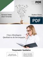 Apresentação Cinco Abordagens de Investigação Qualitativa