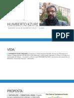 HUMBERTO KZURE - MAYARA SILVA E RODRIGO ERICK .pptx