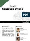 Produção de Conteúdo on-line (Paper Cliq)