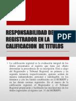 Responsabilidad Del Registrador en La Calificacion de Titulos