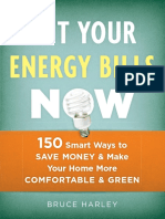 Cut Your Energy Bills Now 150 Smart Ways to Save Money Make Your Home More Comfortable Green