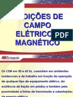 Medições de Campo Elétrico e Magnético