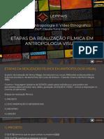 Etapas Da Realização Fílmica Em Antropologia Visual