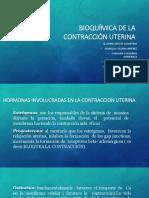 Bioquímica de La Contracción Uterina 2018