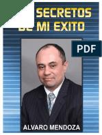 LosSecretosDeMiExitoAlvaroMendoza.pdf