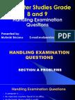 Grade 8 and 9 Handling Examination Question Presentation