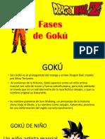 Las Fases de Goku