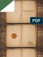 Estudo de Caso - Robin Hood